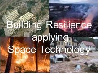 Building resilience applying space technology